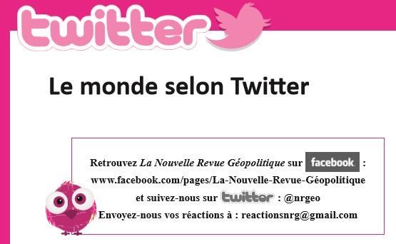 Le monde selon Twitter - La Nouvelle Revue de Géopolitique