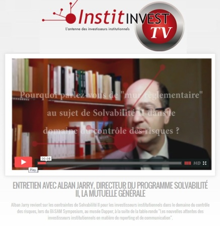 Entretien avec Instit Invest sur les contraintes de solvency 2 dans le domaine du contrôle des risques - Alban Jarry