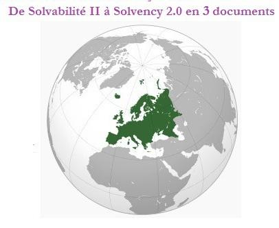 De solvabilité II à Solvency 2.0 en 3 document - alban jarry
