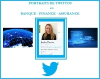 Twittos en Banque Finance Assurance – Portrait #41 - @Audrey_Mangin (Audrey Mangin)